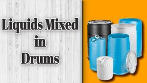 Liquids Mixed in Drums