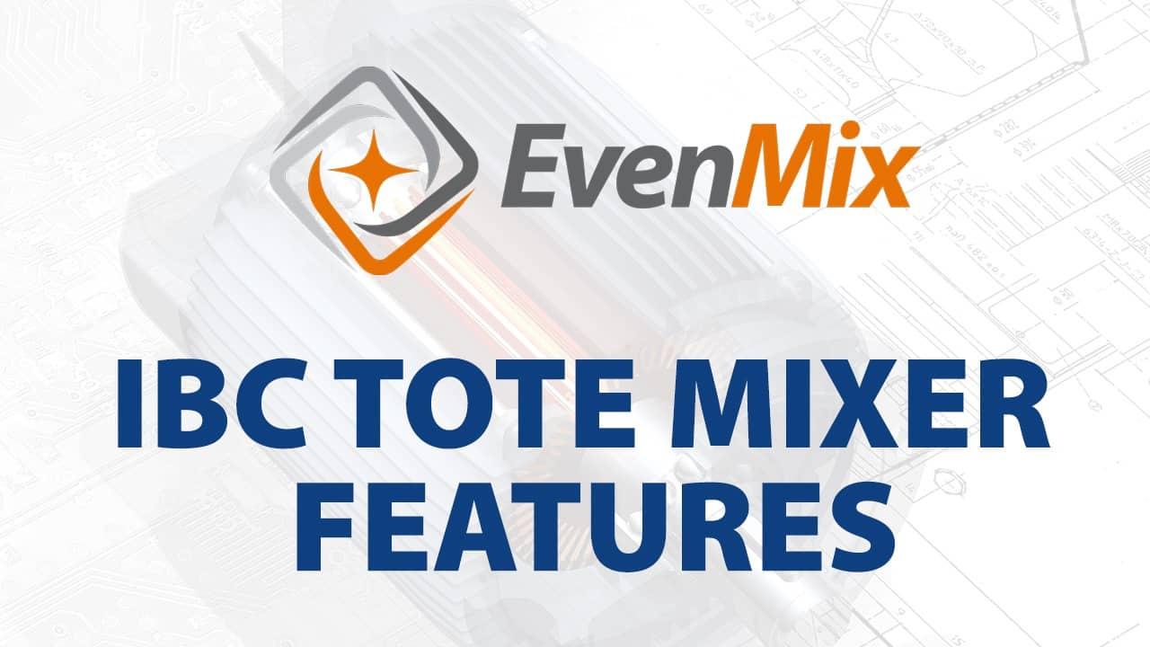 IBC Tote Mixer Features